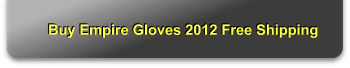 Buy Empire Gloves 2012 Free Shipping