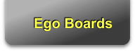 Ego Boards