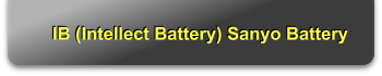 IB (Intellect Battery) Sanyo Battery