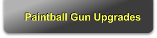 Paintball Gun Upgrades