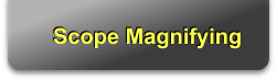 Scope Magnifying