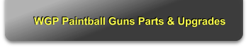 WGP Paintball Guns Parts & Upgrades
