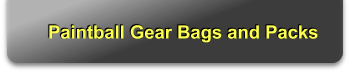 Paintball Gear Bags and Packs
