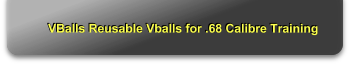 VBalls Reusable Vballs for .68 Calibre Training