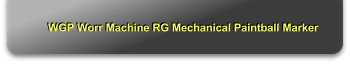 WGP Worr Machine RG Mechanical Paintball Marker