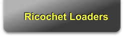 Ricochet Loaders