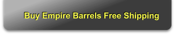 Buy Empire Barrels Free Shipping