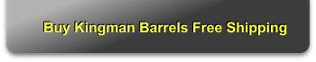 Buy Kingman Barrels Free Shipping